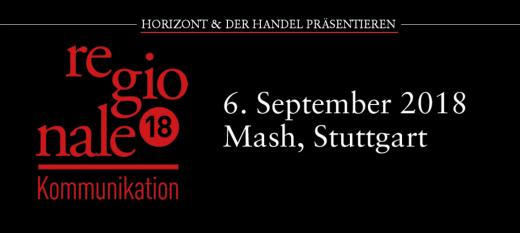 Regionale Kommunikation 2018 in Stuttgart